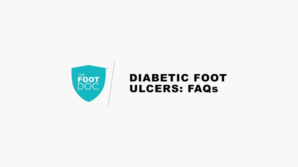 FAQs On Diabetic Foot Ulcers